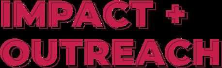 Impact + Outreach